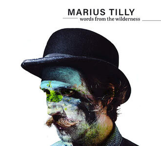 Words from the Wilderness - CD Audio di Marius Tilly