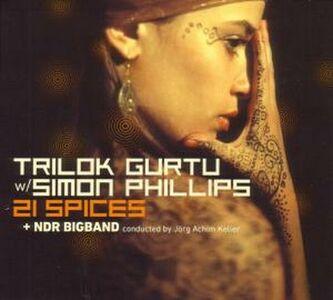 CD 21 Spices NDR Bigband , Trilok Gurtu , Simon Phillips