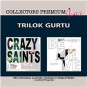 Crazy Saints - Believe (Digipack) - CD Audio di Trilok Gurtu