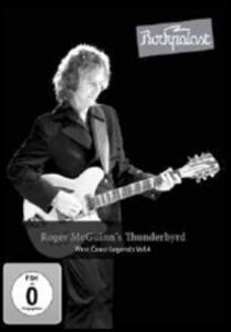 Roger Mcguinn's Thunderbyrd. Rockpalast: West Coast Legends Vol.4 - DVD