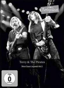 Terry & The Pirates. Rockpalast. West Coast Legends Vol. 5 - DVD