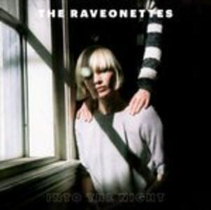 Into the Night - CD Audio di Raveonettes