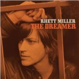 Dreamer - Vinile LP di Rhett Miller