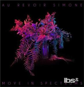 Move In Spectrums - CD Audio di Au Revoir Simone
