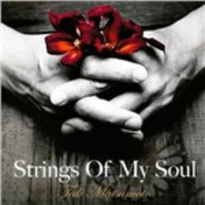 Strings of My Soul - CD Audio di Tak Matsumoto