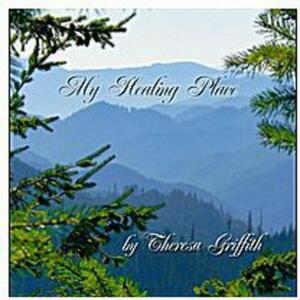 My Healing Place - CD Audio di Theresa Griffith
