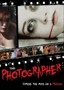 The Photographer. Inside The Mind Of A Psycho - DVD