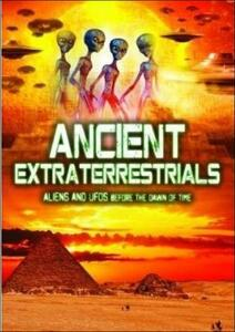 Ancient Extraterrestrials. Aliens And Ufos Before The Dawn Of Time - DVD
