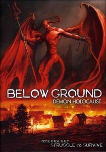 Below Ground. Demon Holocaust - DVD