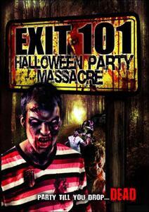 Exit 101. Halloween Party Massacre - DVD