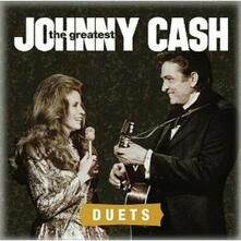 The Greatest. Duets - CD Audio di Johnny Cash