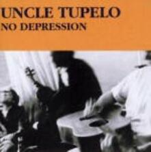 No Depression - Vinile LP di Uncle Tupelo