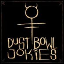 Dust Bowl Jokies - Vinile LP di Dust Bowl Jokies