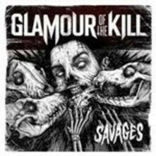 Savages - Vinile LP di Glamour of the Kill