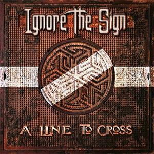 A Line to Cross - Vinile LP + CD Audio di Ignore the Sign