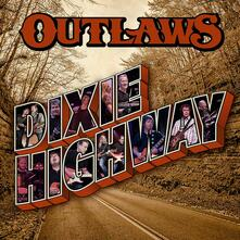 Dixie Highway - Vinile LP di Outlaws