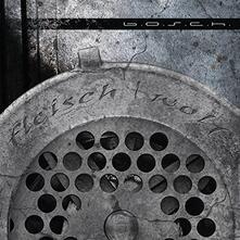Fleischwolf - CD Audio di BOSCH