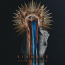 Super Human (Coloured Vinyl) - Vinile LP di Siamese