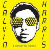 CD I Created Disco Calvin Harris