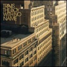 The Boy with No Name - CD Audio di Travis