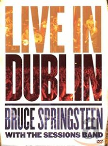 Bruce Springsteen. Bruce Springsteen with the Session Band Live in Dublin - DVD