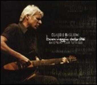 Buon viaggio della vita. Anteprima Tour Tutti qui - CD Audio di Claudio Baglioni