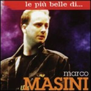 Foto Cover di Le più belle di...Marco Masini, CD di Marco Masini, prodotto da Ricordi