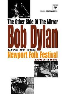 Bob Dylan. The Other Side Of The Mirror. Live At The Newport Folk Festival - DVD