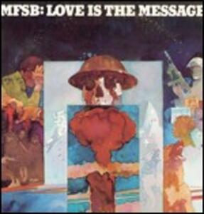 Love Is the Message - CD Audio di MFSB