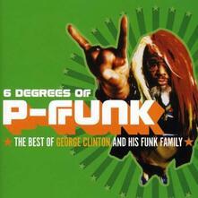 Six Degrees of P-Funk - CD Audio di George Clinton
