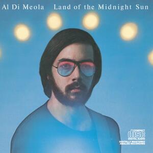 Land of the Midnight Sun - CD Audio di Al Di Meola