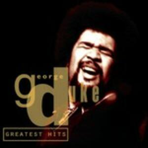 Greatest Hits - CD Audio di George Duke