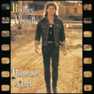 Diamonds and Dirt - CD Audio di Rodney Crowell