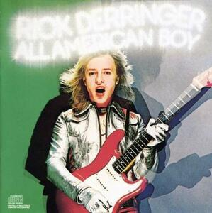 All American Boy - CD Audio di Rick Derringer