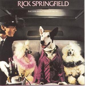 Success Hasn't Spoiled me - CD Audio di Rick Springfield