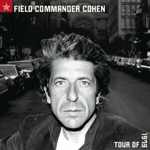 Field Commander Cohen-Tour Of - CD Audio di Leonard Cohen