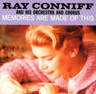 Memories Are Made of This - CD Audio di Ray Conniff