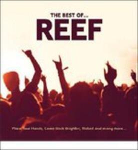 Best of - CD Audio di Reef