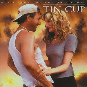 Tin Cup (Colonna Sonora) - CD Audio