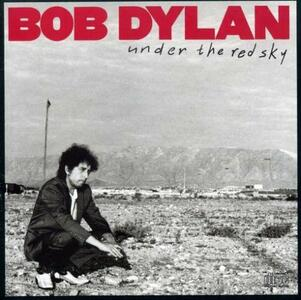 Under The Red Sky - CD Audio di Bob Dylan