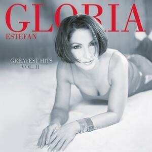 Greatest Hits vol. 2 - CD Audio di Gloria Estefan