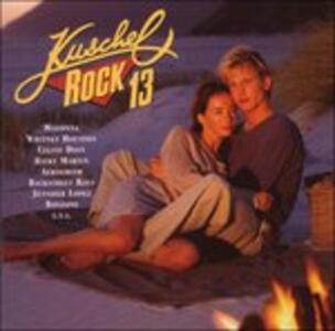 Kuschelrock 13 - CD Audio