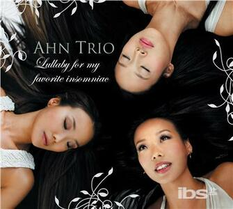 Lullaby for My Favorite - CD Audio di Ahn Trio