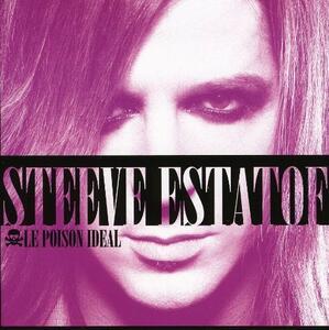 Le poison ideal - CD Audio di Steeve Estatof