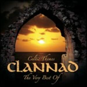 Celtic Themes. The Very Best of Clannad - CD Audio di Clannad