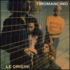 CD Le origini Tiromancino