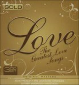 Gold. Greatest Love Songs - CD Audio