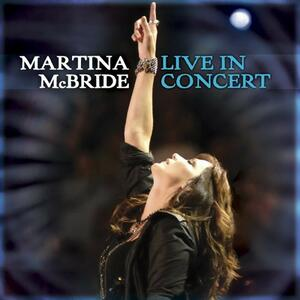Live in Concert - CD Audio + DVD di Martina McBride