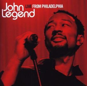 Live from Philadelphia - CD Audio di John Legend