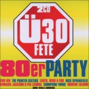 Ue30 Fete. die 80er Party - CD Audio